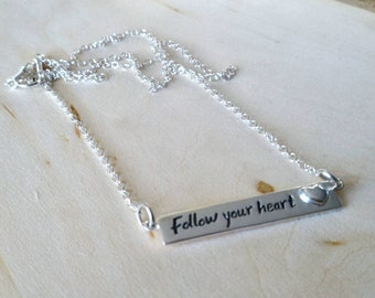 Follow your Heart Chain Necklace, Sterling Silver Follow your heart Chain Pendant, Message Pendant, Silver Message Necklace, Gift for Her