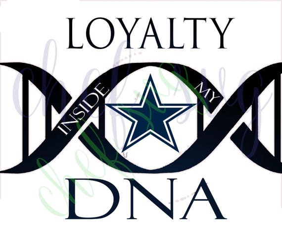 Dallas Cowboys Loyalty In My Dna Svg Quote Quote Overlay