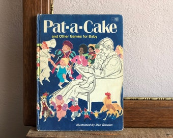 Nursery Rhymes and Games Pat-A-Cake Book Vintage 1970 Hardcover Children's Poems and Songs