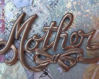 Vintage Brass MOTHER Script Stamping     (S-Etsy)