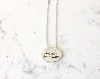 Courage dear heart silver pewter necklace oval pendant cs lewis quote