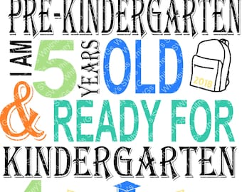 Last Day of Pre-Kindergarten Ready for Kindergarten Includes 4 & 5 for Age SVG DXF Cutting File