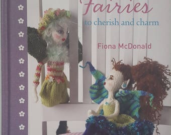 Knitted Fairies to Cherish and Charm Instruction Book