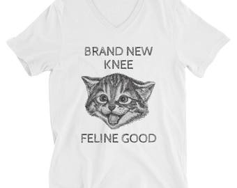 "Knee Replacement  Surgery V-Neck T-Shirt ""Feline Good"""