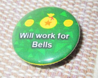 Will Work For Bells, Animal Crossing Pins, Animal Crossing New Leaf Pins, ACNL Pins, Nintendo Pins, Animal Crossing Accessories