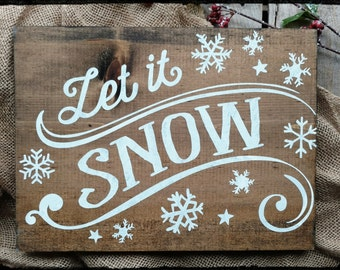 Let it Snow Sign, Hand Painted Sign, Wood sign, Holiday Sign, Christmas Sign, Home Decor