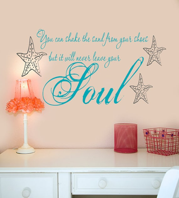 Great Items Similar To Beach Wall Decals Decor, You Can Shake The Sand From Your  SHoes But It Will Never Leave Your Soul, Starfish , Beach Quotes, Vinyl  Decals On ...