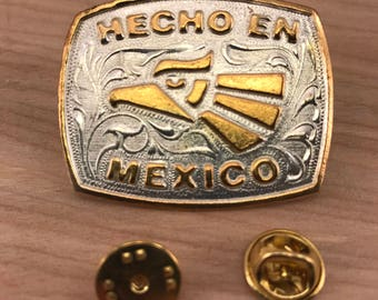 HECHO EN MEXICO made in mexico pinback nickel plated Button/Badge Plaque
