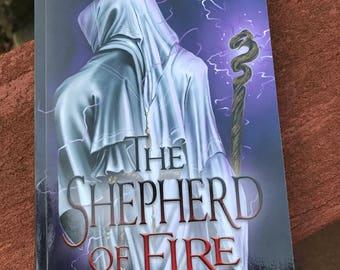 Signed copy, Novel, Indie book, Self published novel, The Shepherd of Fire, Epic fantasy novel, Fiction, Metaphysical, Sword and Sorcery