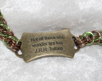 Handcrafted chainmaille Tolkien Not all who Wander bracelet