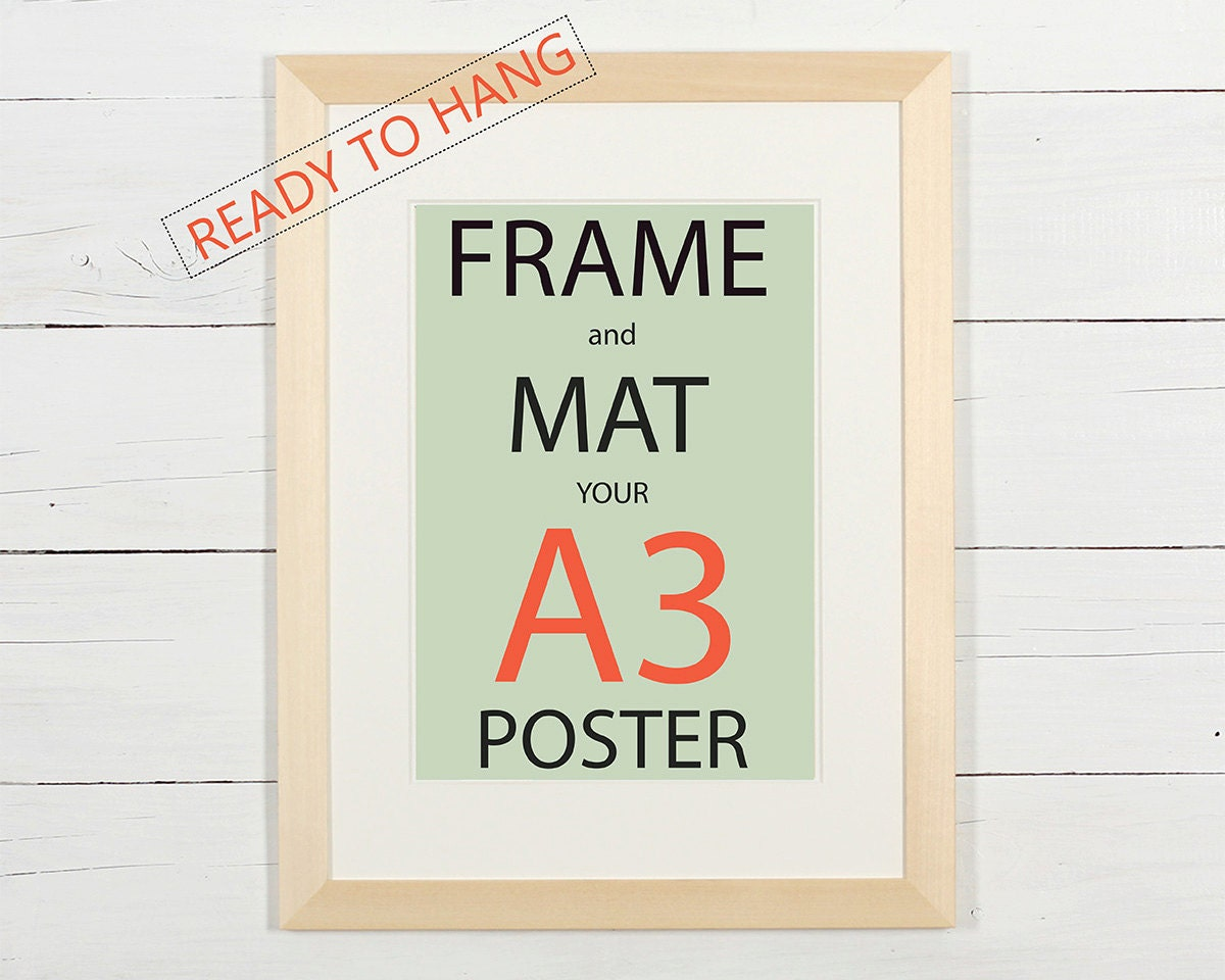 Frame and mat your A3 poster natural wood frame with white