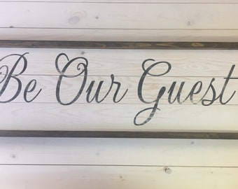 Be Our Guest Sign | Guest Room Sign | Wood Painted Sign | Farmhouse Wall Decor | Farmhouse Bedroom Decor | Guest Sign | Distressed Sign