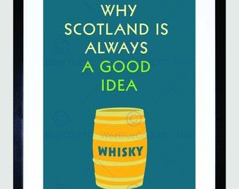 Scottish Quote Typograph Whisky Good Idea Art Poster Print FEHP199