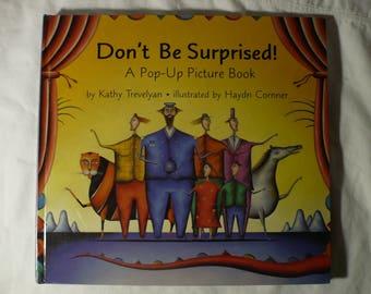 Pop-Up Book , Don't Be Surprised , Children's Book , Kathy Trevelyan