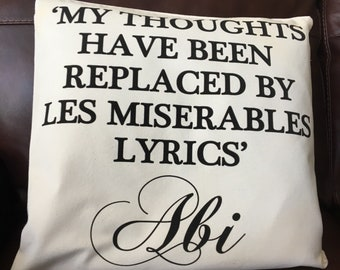My thoughts have been replaced by lyrics from Les Miserables Personalised Les Mis Gift Les Miserables Braodway Musical  Les Miserables Gift