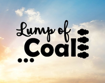 Lump of Coal SVG Cut File, Lump of Coal Gift Tag, Lump of Coal Tag, Coal Stocking Stuffer