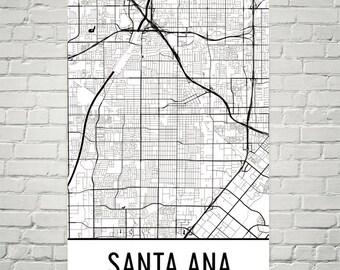 Santa Ana Map, Santa Ana Art, Santa Ana Print, Santa Ana CA Poster, Santa Ana Print, Santa Ana Wall Art, Santa Ana Gift, Santa Ana Decor