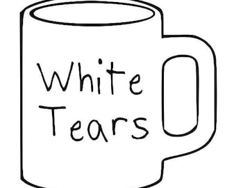 Babies and Toddlers White Tears Mug Onesie or Tot's Tee in Size Newborn, 6 Months, 12 Months, T2, T3, & T4