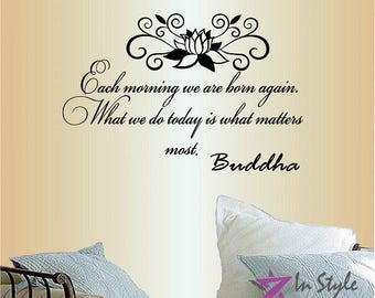 Wall Vinyl Decal Home Decor Art Sticker Each Morning We Are Born Again  Buddha Quote Lotus