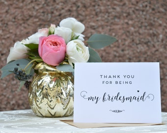 Thank You for being my Bridesmaid - Wedding day Card - Bridesmaid Card