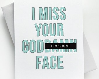 Thinking of You Card. Blank Card. Missing You Card. Miss Your GD Face. All Occasion Card.