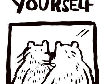 Love Yourself Bear B&W - Digital Print