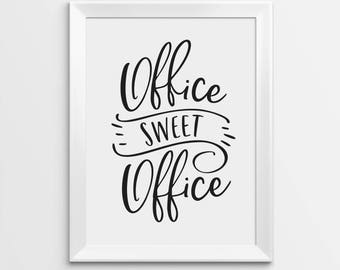 Office Sweet Office Printable Art, Home Office Decor, Office Wall Decor,  Office Wall Art, Office Art, Office Poster, Office Sign