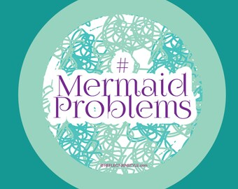 Mermaid Problems Sticker
