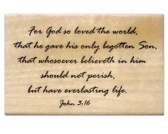 John 3-16 bible verse Christian mounted rubber stamp, For God so loved... No.16
