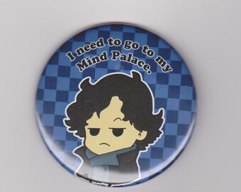 "Sherlock Button 2.25""-I need to go to my mind palace"