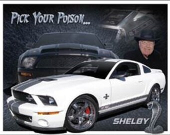 "Shelby Mustang - Pick Your Poison, Retro Tin sign, 12.5""Wx16""H"