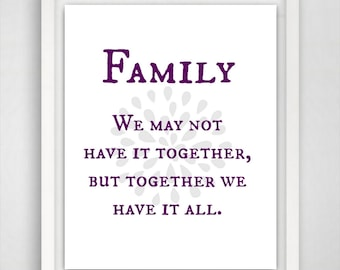 Family Quote Print, Family Gift, Family Print, Family Quote, Art Print, Art Quote, 8x10 Wall Art, Quotes Art