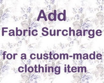 Add a Fabric Surcharge