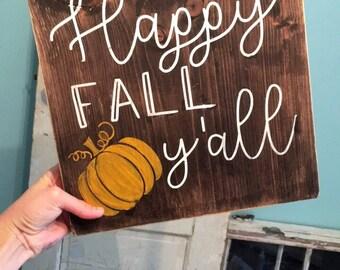 """Happy Fall Y'all Wood Sign 11""""x11"""""""