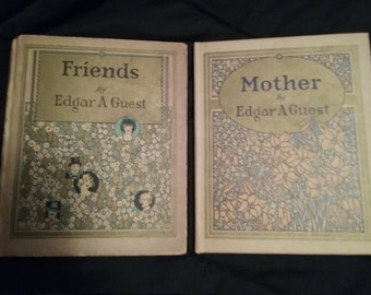 """Pair of Poetry Books by Edgar Guest: """"Mother"""" and """"Friends"""""""