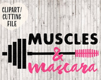 muscles and mascara svg, workout svg, workout tank vinyl decal svg, fitness svg, weightlifting svg, svg files for cricut, silhouette files