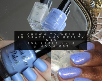 A Crown to Wear & In Grace and Beauty Duo - Artisan 5-Free Nail Polish