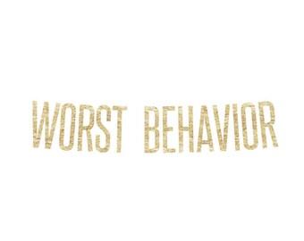 Worst Behavior Banner | drake, drizzy drake, champagne papi, kanye west, jay z, kanye, drake decor, drake gift, hotline bling, views, 6