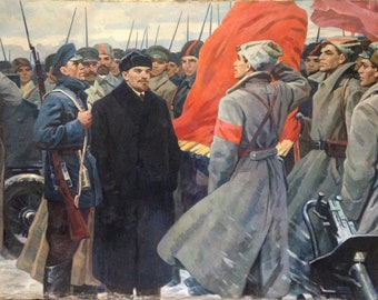 """The original  is a picture of the USSR by the outstanding People's Artist of the USSR, Nasedkin A. L.(1924-1994) """"Lenin in October"""""""