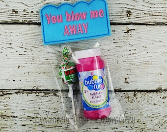You Blow Me Away Valentine - Treat Bag - Party Favor - Class Gift - Gift Bag - Candy Bag - Favor Bag - Seasonal Gift - Party Supplies