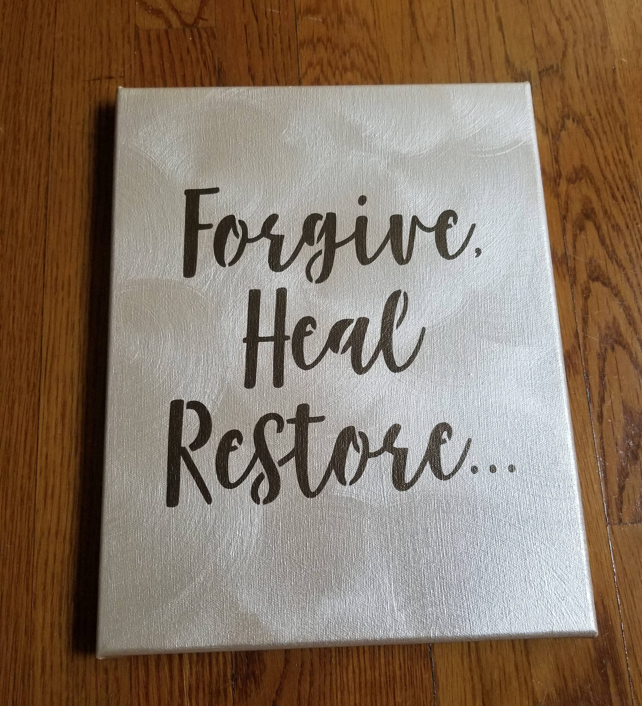 Forgive Me Quotes Forgive Heal Restore Sign Canvas Quote Art Love Quotes Wall