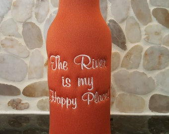 Beer Bottle Cozie or Beer Can Cozie - The River is my Happy Place
