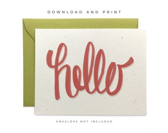 Printable Hello Card, Hand Lettered Hello Card, Any Occasion Card