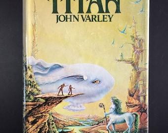 Titan, John Varley, 1979, Book Club Ed., Illustrated, D/J, Classic Sci-Fi