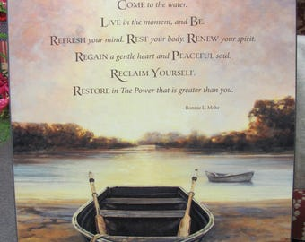Lake Wall Decor,Renew,Boat,Inspirational,Come To The Water,Live In The Moment,16x20,Bonnie Mohr