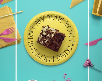 RHOC Inspired - Paper Dessert Party Plates - This isn't my plate you f*cking b*tch - mature