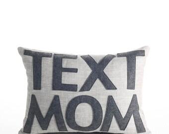 """Linen Throw Pillow, Decorative Pillow, """"Text Mom"""" 10X14 inch pillow"""