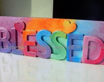 Wood sign, BLESSED, wood letters, multi colours
