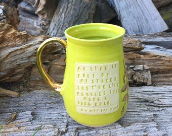 Chartreuse and Gold Mug-Beatrice Wood Quote -Handmade by Daisy Friesen