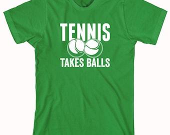 Tennis Takes Balls Shirt - sports, tennis, high school sports, college sports - ID: 990